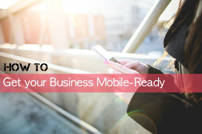 How-to-get-your-business-mobile-ready-main